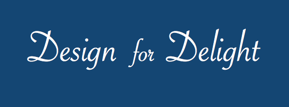 Designing for Delight